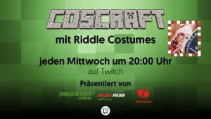 (LIVE) Coscraft mit Riddle Costumes
